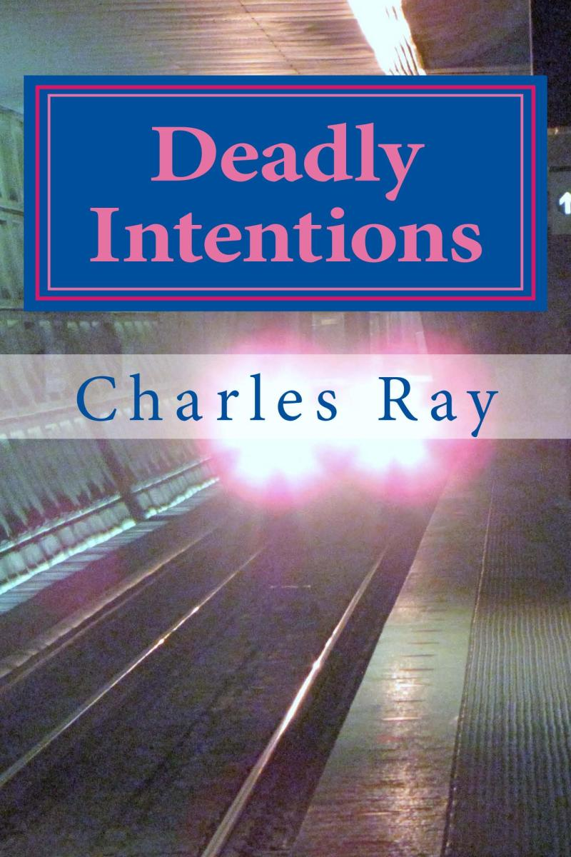 """""""Deadly Intentions"""""""
