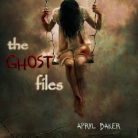 Turning the Pages YA Blog Tour - The Ghost Files by Apryl Baker