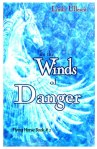 in the winds of danger